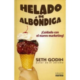 Libro Helado De Albondiga - Seth Godin