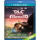 Ole, El Viaje De Ferdinand En Full Hd Latino Online