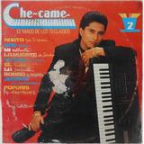 Lp Che-came El Mago De Los Teclados 2