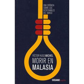 Morir En Malasia