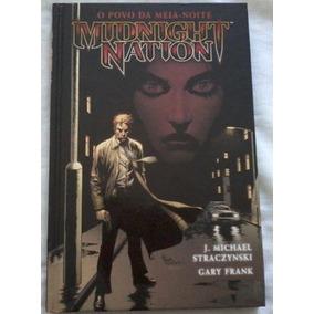 Midnight Nation: O Povo Da Meia-noite - Hq - Editora Mythos