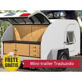 Projeto Para Fabricação De Mini-trailer Traduzido