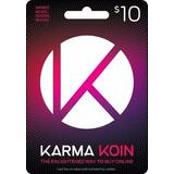 Karma Koin - 10 Dolares - Manvicio Store - !!!