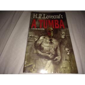 Livro Hp Lovecraft - A Tumba E Outras Histórias - Lacrado