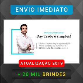 Tudo Que Aprendi Em 12 Anos Day Trade André Moraes + 20m B