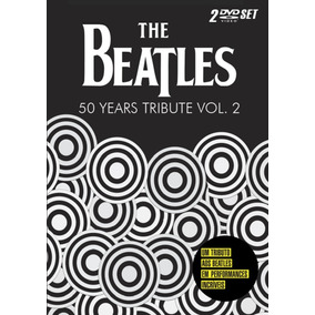 The Beatles 50 Years Tribute Vol 2 - Dvd Rock
