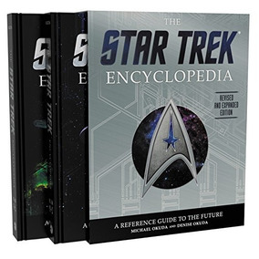 The Star Trek Encyclopedia, Revised And Expanded Edition
