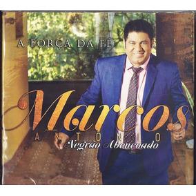 Marcos Antonio - Cd A Força Da Fé + Playback Incluso