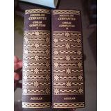 Cervantes Obras Completas Aguilar 2 Tomos E N V I O S