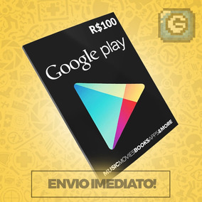 Cartão Google Play Store Gift Card R$100 Reais Br Android