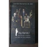 Cd Grandes Momentos Del Jazz Big Bands I