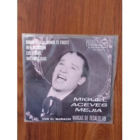 Miguel Aceves Mejía Con El Mariachi Vargas. Disco Ep Rca
