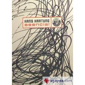 Hans Hartung Esencial - V.v.a.a.