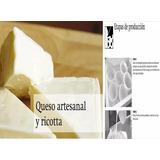 Manual De Elaboracion De Queso Artesanal Y Ricotta