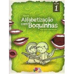 Coleção Livros Novo Alfabetização Com Boquinhas + Brinde