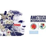 Vendo Boletas Partido Selección Colombia Vs Panamá