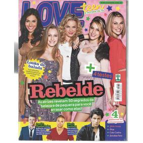 Lote C/2 Revistas Love Teen Coleção Rebelde Ed.70 E Ed.73