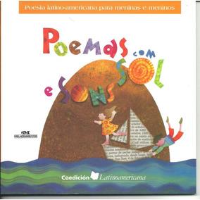 Poemas Com Sol E Sons - Poesia Latino Americana