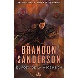 El Pozo De La Ascension - Brandon Sanderson - Ediciones B Rh