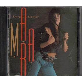 Cd Mara Maravilha - Deixa A Vida Rolar - 1990