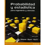 Probabilidad Y Estdistica Para Ingenieria Y Ciencias