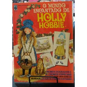 Álbum De Figurinhas O Mundo Encantado De Holly Hobbie