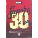 Livro Super 30 Anos Superinteressante