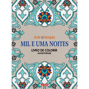 Livro Para Colorir Mil E Uma Noites - 1ª Edição