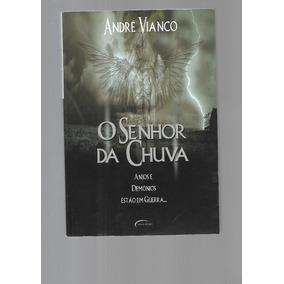 O Senhor Da Chuva - André Vianco - Novo Século