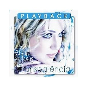 cd playback elaine jesus transparencia