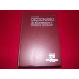 Diccionario De Electrónica Y Técnica Nuclear De John Markus