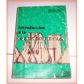 Libro Introduccion A La Quimica Ii - 4°