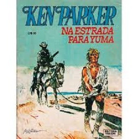 Ken Parker 43 - Na Estrada Para Yuma - Vecchi - 1982