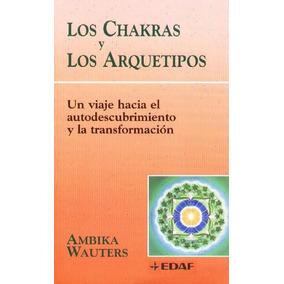 los chakras y los arquetipos ambika wauters