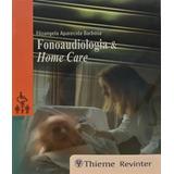 Fonoaudiologia E Home Care
