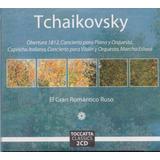 Tchaikovsky El Gran Romantico Ruso 2 Discos Cd