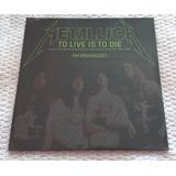 Lp Vinil Metallica To Live Is To Die Duplo Lacrado P.entrega