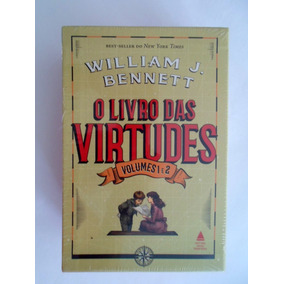 O Livro Das Virtudes Por William Bennett (autor)