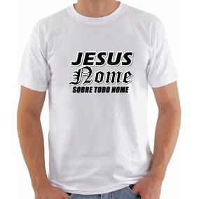 Camisa Jesus Nome Sobre Todo Nome
