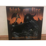 Lp High On Fire - Surrounded By Thieves Duplo Vinil Azul