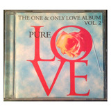 Cd - Love - The One & Only Love Album Vol.2 -1999 - Original