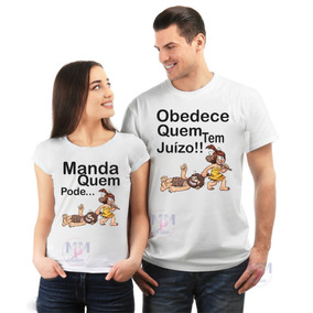 Kit 2 Camisetas Casal Manda Quem Pode Obedece Quem Tem Juízo eeb7866a69b