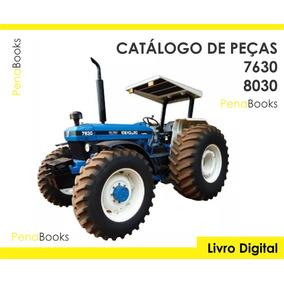 Catálogo Peças Tratores New Holland 7630 8030 1991 - 2007