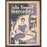 Fingerit Julio - Mercedes Novela - Mirabelli 1929 Excelente