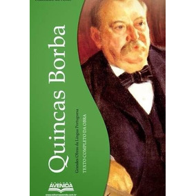 Quincas Borba - ( Grandes Obras Da Língua Portuguesa )
