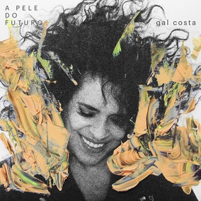 Cd Gal Costa - A Pele Do Futuro