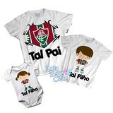 Kit 3 Peças Tal Pai Tal Filhos Time Fluminense Qualquer Time 717b0d212dd8f