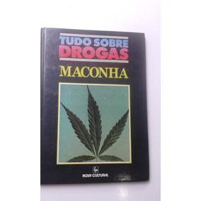 Livro - Tudo Sobre Drogas - Maconha - Miriam Cohen