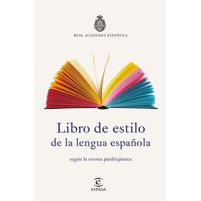 Libro De Estilo De La Lengua Española - Real Academia Españo