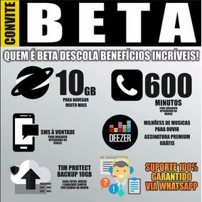 Convite Ou Migração Tim-beta 10g + 600min+sms+deezer